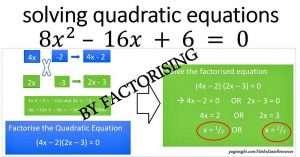Solve Quadractic Equation - FACTORISING